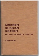 Modern Russian Reader. for intermediate classes