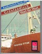 Grönländisch Wort für Wort.  Kauderwelsch Band 204