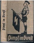 Pimpf im Dienst. Ein Handbuch für das Deutsche Jungvolk in der HJ