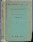 The Waggon of Life. (Limited Edition) and other lyrics by Russian poets of the Nineteenth Century.  Translated into English Verse by Sir Cecil Kisch.  With a foreword by Dr C M Bowra.