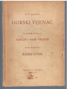 Gorski Vijenac. Vladimir Popovic: Njegos i nase vrijeme, Djuza Radovic: Komentar.