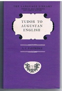 Tudor to Augustan English. A Study in Syntax and Style from Caxton to