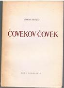 Covekov Covek. Roman.  Drugo izdanje.