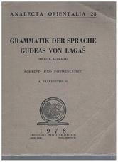 Grammatik der Sprache Gudeas von Lagas (zweite Auflage). Heft II Schrift-