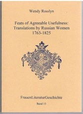 Feats of agreeable usefulness  Translations by Russian women 1763-1825