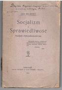 Socjalizm i Sprawiedliwosc. Studium etyko-ekonomiczme.