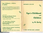 Ilya's Childhood and Children. Methuen's Russian Texts accented with notes and vocabularies.