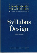 Syllabus Design Language Teaching: A Scheme for Teacher Education.