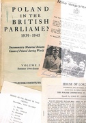 Poland in the British Parliament 1939 - 1945: Volume III. Summer 1944 - 1945.