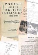 Poland in the British Parliament 1939 - 1945: Volume III. Summer 1944 -