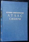 Istoriko-etnografichesky atlas Sibiri. Historical and Ethnographic Atlas
