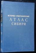 Istoriko-etnografichesky atlas Sibiri. Siberia. Etnograficheskii atlas Sibiri. [Historical and Ethnographic Atlas of Siberia.].