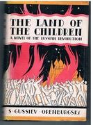 The Land of the Children. A Novel of the Russian Revolution.