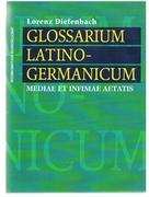 Glossarium latino-germanicum mediae et infimae aetatis  E codicibus