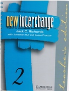 New Interchange Teacher's Edition 2 English for International Communication. New Interchange English for International Communication.