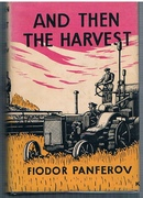 And then the Harvest. Translated from the Russian by Stephen Garry.
