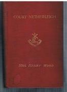 Court Netherleigh. A Novel. Twenty-sixth Thousand.