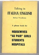 Talking in Italian/English A phrase book for Housewives,