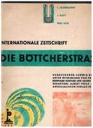Die Böttcherstrasse. Bottcherstrasse. 1. Jahrgang.  1. Heft. Mai 1928 Internationale Zeitschrift.