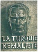 La Turquie Kemaliste. Revue paraissant tous les deux mois et publiee par la Direction Generale de la Presse au Ministere de l'Interieur. (The Turkey of Kemal Ataturk periodical)