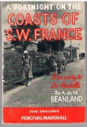 A Fortnight on the Coasts of S.W. France The Fortnight Holiday Series.