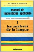 Les analyses de la langue Manuel de linguistique appliquée.