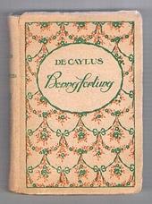 DE CAYLUS [Anne Claude Philippe Comte]