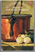 French Country Cooking Second Revised Edition. Penguin Cookery Library.