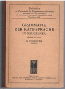 Grammatik der Kâte-Sprache in Neuguinea. Bearbeitet von G. Pilhofer Missionar. Beihefte zur Zeitschrift für Eingeborenen-Sprache.