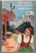 Summer Holidays Abroad On the Continent and Abroad. Cooks 1939.