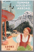 Summer Holidays Abroad On the Continent and Abroad. Cooks 1939. 2nd