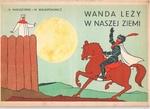 Wanda Lezy w Naszej Ziemi