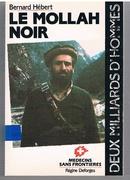 Le Mollah Noir: Recit. Medecins sans Frontieres.