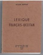 Lexique Français - Occitan. Nouvelle édition revue et augmentée