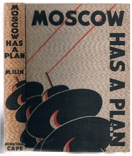 Moscow has a Plan. A Soviet Primer.  Translated from the Russian of M