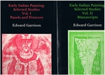 Early Italian Painting. Selected Studies. Vol. I Panels and Frescoes. Vol. II Manuscripts.