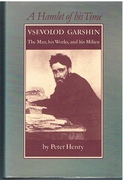 A Hamlet of His Time Vsevolod Garshin - The Man, His Works and His Milieu