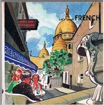 Let's speak French. illustrated by Mr J.v.d. Berg.  Text spoken by: Madame et Monsieur Laurent. Terraphone Tourist Language Courses.