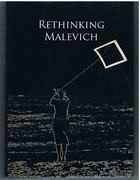 Rethinking Malevich:  Proceedings of a Conference in Celebration of the
