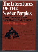 The Literatures of the Soviet Peoples A Historical and Biographical Survey