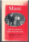 Russian Music and its Sources in Chant and Folk-Song Introduction by Donald Swan.