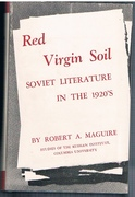 Red Virgin Soil: Soviet Literature in the 1920s.
