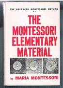 The Advanced Montessori Method ** (2) The Montessori Elementary Material. Translated from the Italian by Arthur Livingston.