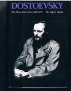 Dostoevsky  The Miraculous Years 1865 - 1871