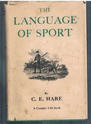 The Language of Sport. A Country Life book.