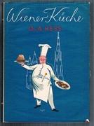 Wiener Küche.  Sammlung von Kochrezepten [Viennese cookery] aus der