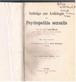Beiträge zur Aetiologie der Psychopathia sexualis: Mit einer Vorrede von Prof. Dr. Eulenburg.  Erster Theil. (Association copy B J Morse)