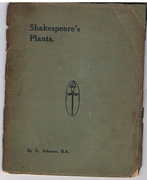 A Complete List of Shakespeare's Plants for use in the Shakepeare Garden at Lightwoods Park, Birmingham.