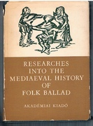 Researches into the Mediaeval History of Folk Ballad.