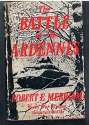 The Battle of the Ardennes. World War II's most desperate battle.